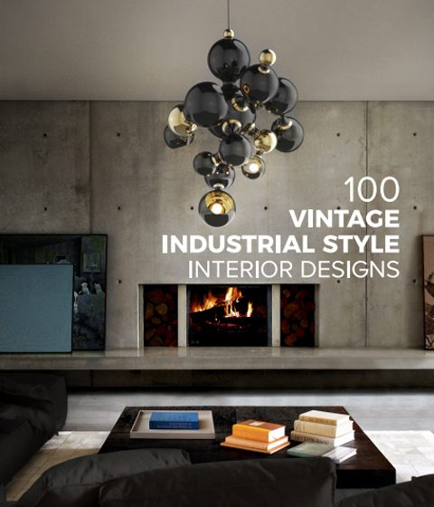 100 Vintage Industrial Style Interior Designs ebook 100 vintage industrial style interior designs 480x560