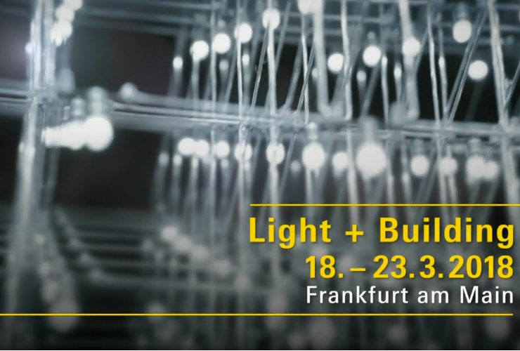 Everything You Need To Know About Light + Building  Everything You Need To Know About Light + Building koveriuiii 740x500